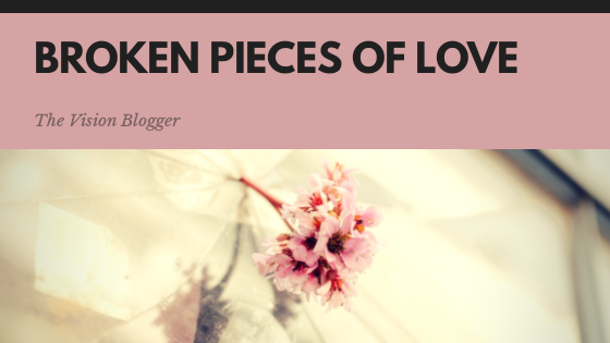 BROKEN PIECES IN LOVE